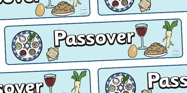 Passover Display Banner - Religion, passover, faith, banner, display, sign, synagogue, hannukah, jew, jewish, God, RE, rabbai