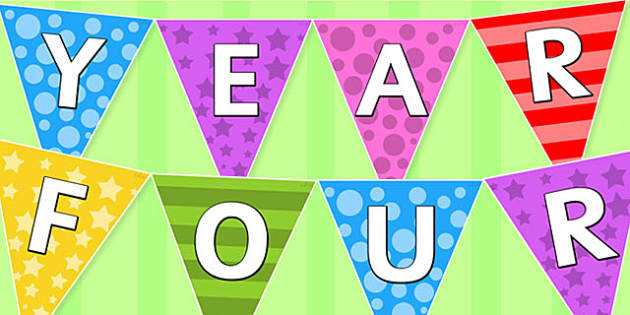 Welcome to Year Four Multi-coloured Bunting - transition, flags