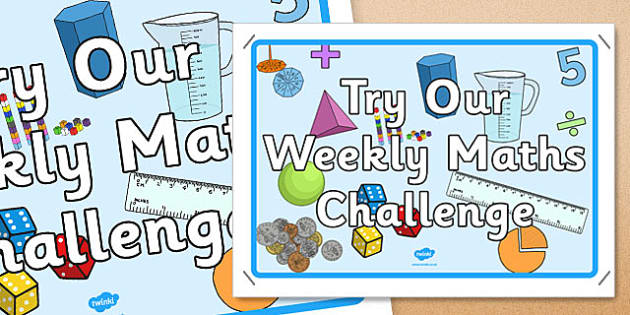 Try Our Weekly Maths Challenge Display Poster - display poster, display, poster, try, weekly, maths challenge
