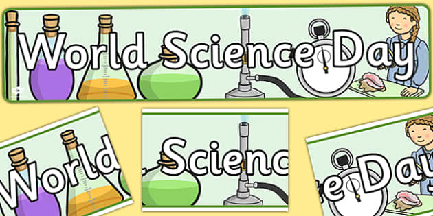 World Science Day Display Banner - banners, displays, poster