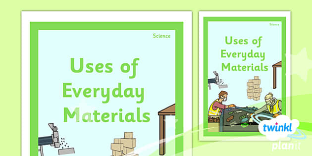 PlanIt - Science Year 2 - Uses of Everyday Materials Unit Book Cover - planit, science, year 2, book cover, uses of everyday materials