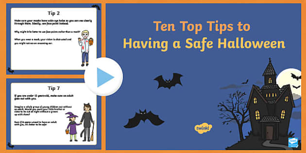Ten Top Tips for Having a Safe Halloween PowerPoint
