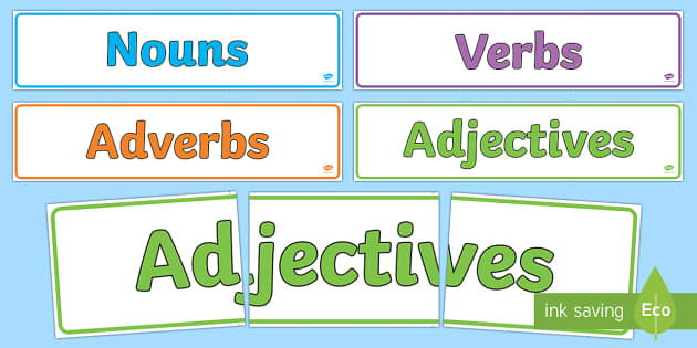 Nouns Adjectives Verbs and Adverbs Display Banner Pack - nouns adjectives verbs and adverbs display banner pack, nouns, verbs, adjectives, adverbs, display, banner, sign poster, pack, resource pack, resources, noun, verb, adjective, adverb