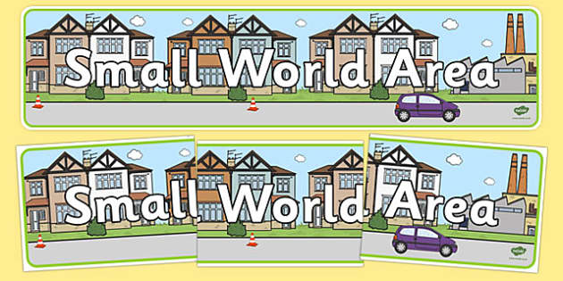 Small World Area Sign - Classroom Area Signs, KS1, Imaginative, Play, Dolls House, Banner, Foundation Stage Area Signs, Classroom labels, Area labels, Area Signs, Classroom Areas, Poster, Display, Areas