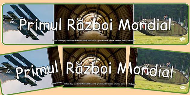 Banner, Primul Razboi Mondial - fotografii , Romanian