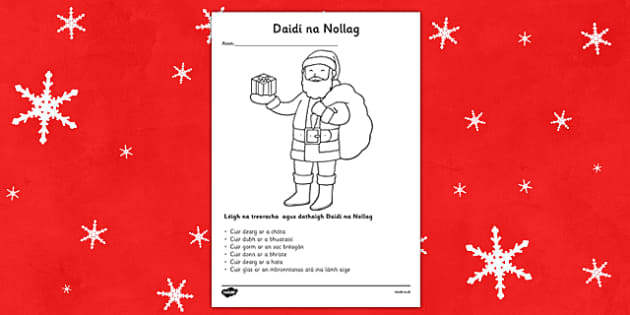 Daidi na Nollag Read and Colour Activity Sheet Gaeilge - gaeilge, Irish, Christmas, read, colour, activity, comprehension, Santa Claus, worksheet