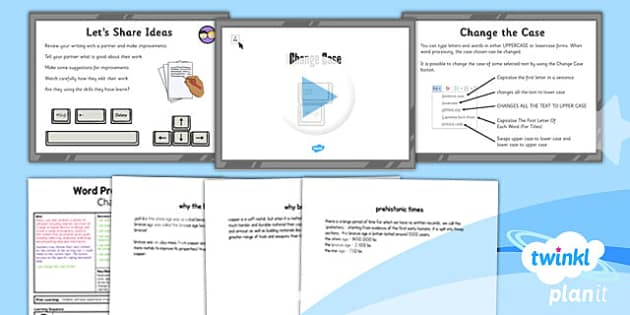 PlanIt - Computing Year 3 - Word Processing Skills Lesson 2: Change Case Lesson Pack