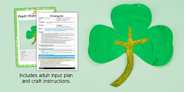 St Patrick's Day Paper Plate Shamrock Craft EYFS Adult Input Plan And Resource Pack - adult led