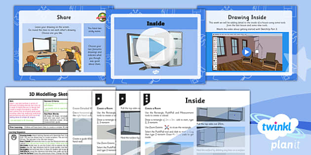 PlanIt - Computing Year 5 - 3D Modelling SketchUp Lesson 3: Inside Lesson Pack - planit, computing