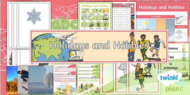 PlanIt - French Year 4 - Holidays and Hobbies Additional Resources - french, languages, grammar, weather, seasons, holidays, sports, hobbies