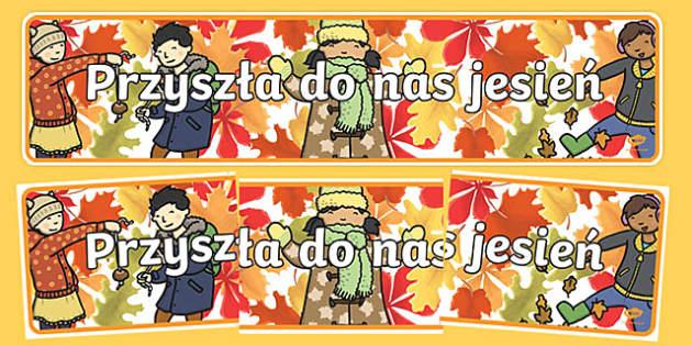 Banner Przyszła do nas jesień po polsku