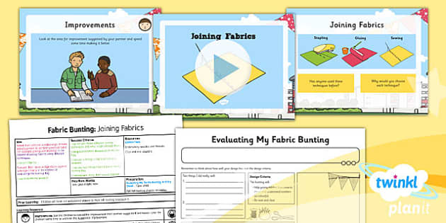 PlanIt - DT KS1 - Fabric Bunting Lesson 6: Joining Fabrics Lesson Pack