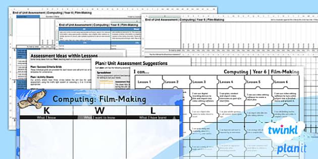 PlanIt - Computing Year 6 - Film-Making Assessment Pack - planit, computing, year 6, film making, assessment pack