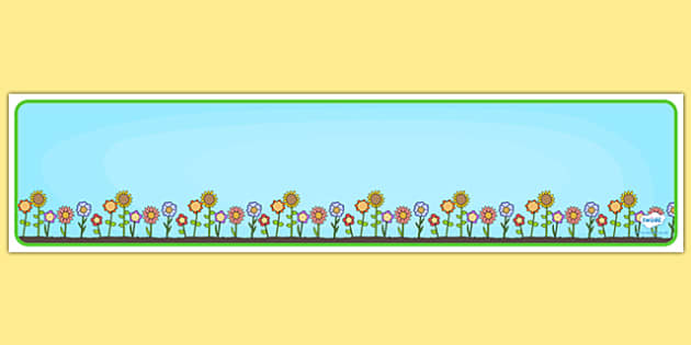 Editable Banner Flower Border - editable, editable banner, flowers, display, banner, display banner, display header, themed banner, editable header, header