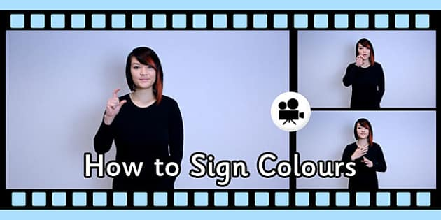 How to Sign Colours in British Sign Language Video Clip - sign