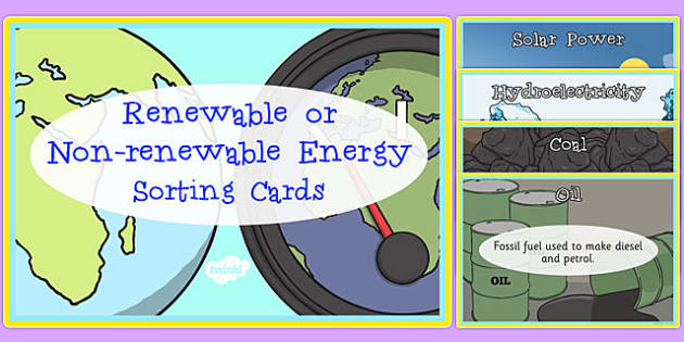 Renewable and Non-Renewable Energy Sorting Cards - renewable, non-renewable, energy, sorting cards