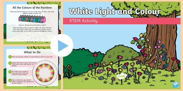 White light and colour PowerPoint - Make it twinkle, STEM, Light, Energy, Forces, Experiment, KS1, KS2, Science.