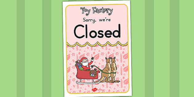 Toy Factory Closed Sign - australia, toy factory, christmas, sign