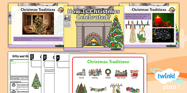 PlanIt - RE Year 1 - Gifts and Giving Lesson 2: How is Christmas Celebrated? Lesson Pack - Christmas, Christmas celebrations