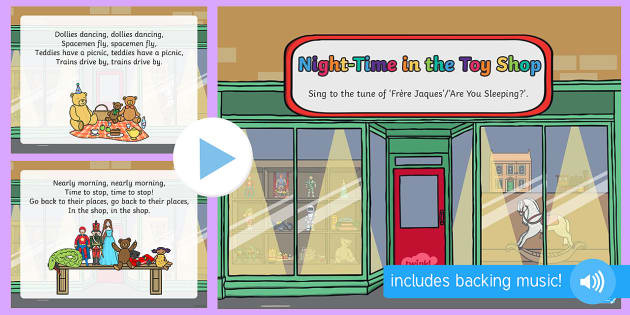 Night-Time in the Toyshop Song PowerPoint - EYFS, Early Years, Toys, teddy bear, magic, singing, songs, music