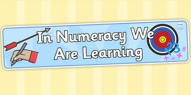 In Numeracy We Are Learning - numeracy, maths, numeracy display