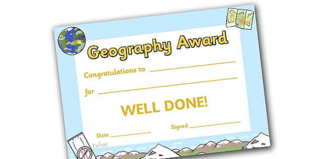Geography Award Certificate - geography award certificate, geography, certificates, award, well done, reward, medal, rewards, school, general, certificate, achievement, geo, earth, soil, sky, animal, subject