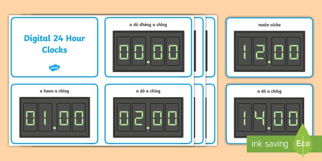 Digital 24 Hour Clocks Display Posters Gaeilge - Requests - ROI, Irish, Gaeilge, Maths, Mata, Time, Clock, 24 Hour clock, digital, Am, an t-am, an cl