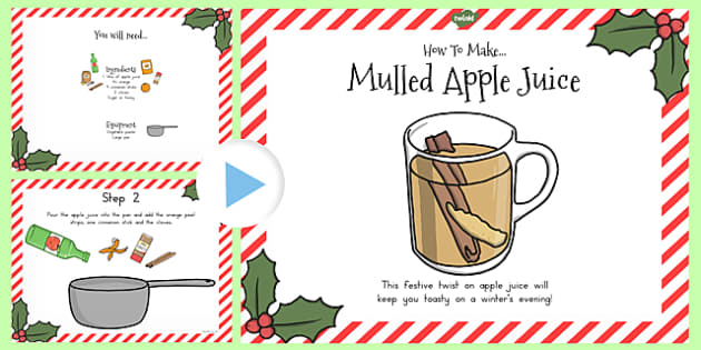 Mulled Apple Juice Recipe PowerPoint - australia, recipe, apple