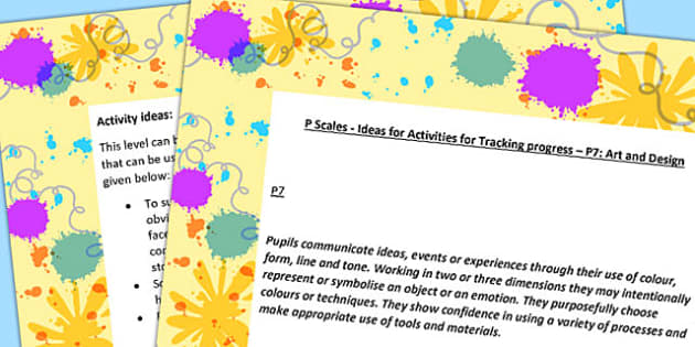 P Scales Ideas for Activities for Tracking Progress P7 Art Design