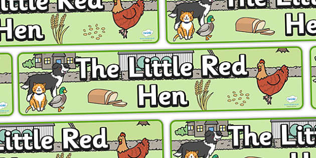 Little Red Hen Display Banner -  Little Red Hen, display banner, A4, display, Traditional tales, tale, fairy tale, little red hen, cat, dog, horse, grain, wheat, flour, bread, no I, I will