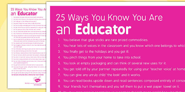 25 Ways You Know You Are an Educator - educator, 25 ways, know