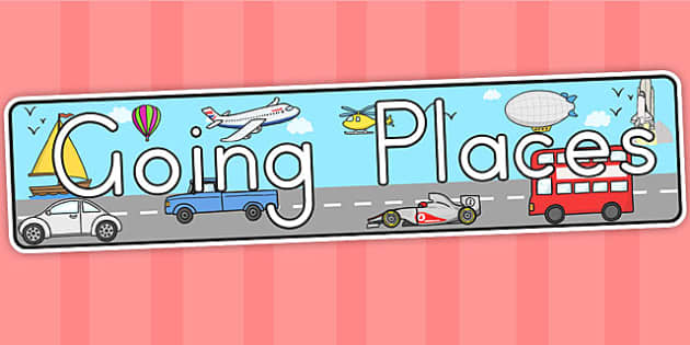 Going Places Display Banner - going places, transport, banner