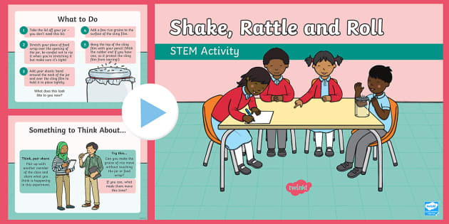 Shake, rattle and roll STEM PowerPoint - Make a Noise! STEM, science, experiment