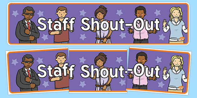Staff Shout-Out Display Banner