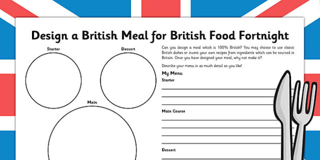 British Food Fortnight Design a Meal - british food fortnight