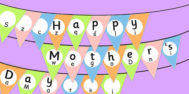 Happy Mother's Day Bunting Polish Translation - polish, mothers day, bunting, display, happy