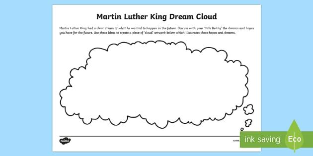 Martin Luther King Dream Cloud Activity Sheet - Martin Luther King, I have a dream, visions, hopes,dreams,  ideas, cloud artwork.