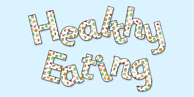 Healthy Eating' Display Lettering - health, healthy food, display