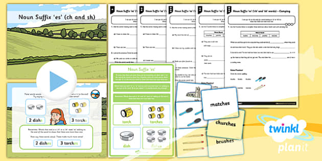 PlanIt Y1 SPaG Lesson Pack: Noun Suffix -es (ch and sh) - GPS, spelling, grammar, suffix, plural