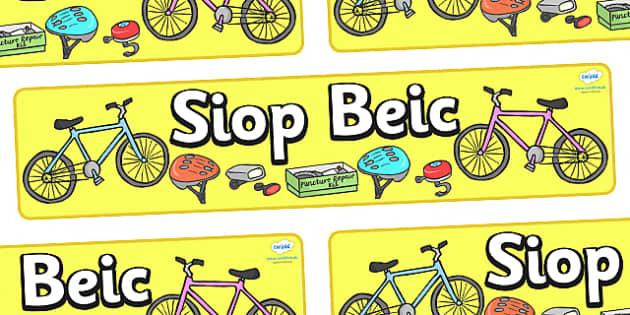 Baner Siop Feiciau - Welsh, Wales, bicycle, foundation, display, banner, sign, bike, shop, repair, poster, languages, cymru
