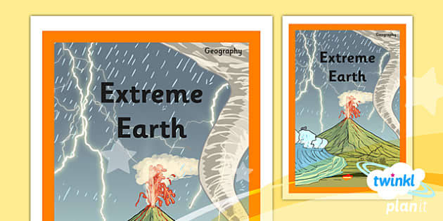 PlanIt - Geography Year 3 - Extreme Earth Unit Book Cover - planit, book cover, year 3, geography, extreme earth