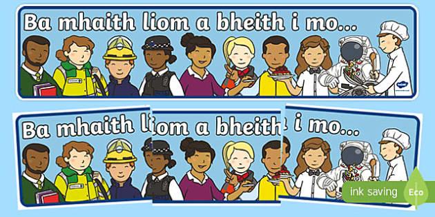 Ba mhaith liom a bheith i mo ... Display Banner-Irish