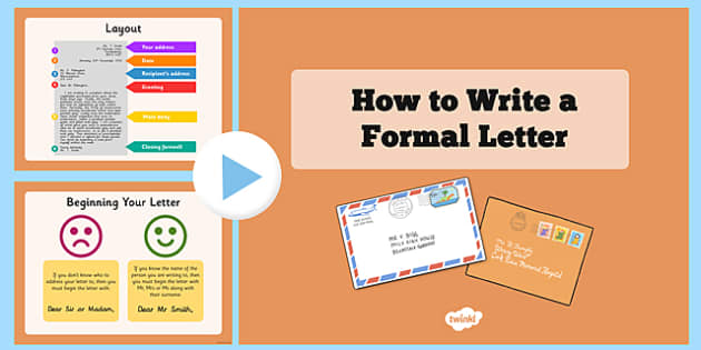 How to Write a Formal Letter PowerPoint - formal letter, formal writing ks2, how to write a formal letter, formal letter writing powerpoint, ks2 writing