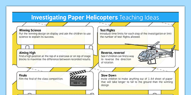Investigating Helicopters Teaching Ideas - Air resistance, gravity, spinner, rotor blades