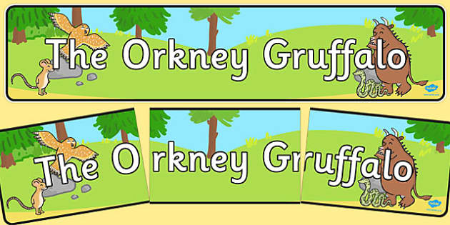 The Orkney Gruffalo Display Banner - cfe, orkney, gruffalo, display banner, display, banner