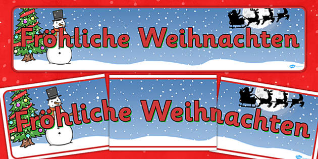 Christmas Display Banner (German) - Christmas, xmas, German, Germany, display banner, Santa, Father Christmas, tree, advent, nativity, santa, father christmas, Jesus, tree, stocking, present, activity, cracker, angel, snowman, advent , bauble