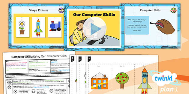 PlanIt - Computing Year 1 - Computer Skills Lesson 6: Using Our Computer Skills Lesson Pack