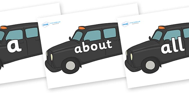 100 High Frequency Words on Taxi Cabs - High frequency words, hfw, DfES Letters and Sounds, Letters and Sounds, display words