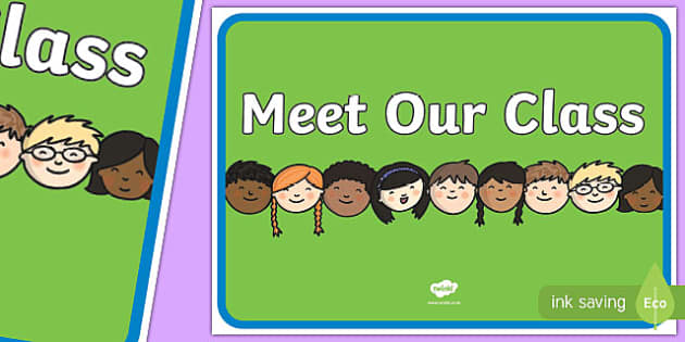 Meet Our Class A3 Display Poster - meet, class, a3, display poster, display, poster