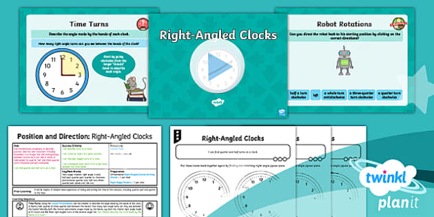 PlanIt Y2 Position and Direction  Lesson Pack - Geometry, turn, angle, rotation, right angle, o'clock, half past, quarter past, quarter to, clockw